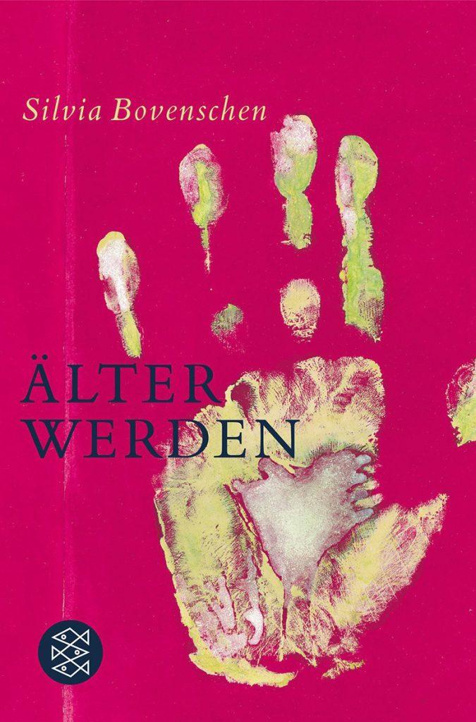 Älter werden - ein Buch von Silvia Bovenschen